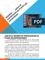 RÉGIMEN DE CARGA DE EXPORTACIÓN EN PLANTA DEL EXPORTADOR