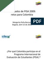 Resultados de PISA 2009 Retos Para Colombia