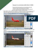 Tutorial Di Photoshop Per La Correzione Delle Foto in RAW