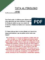 Entrevista Al Firologo Juan Frank