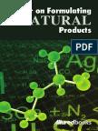Formulating Natural Products