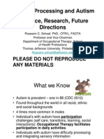 Sensory Processing and Autism  Evidence Research Future Directions  Dr Roseann Schaaf.pdf