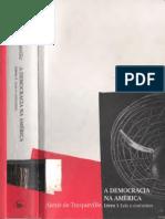 TOCQUEVILLE, Alexis de. A Democracia na América - Livro I, Leis e costumes