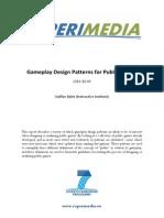 D2.1.7 Appendix A - Gameplay Design Patterns for Public Games