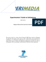 D2.1.7 Appendix C - Experimenters Guide to Schladming