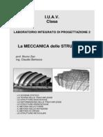 La Meccanica Delle Strutture Prof. Bruno Zan
