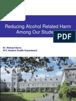 Alcohol Forum - Michael Byrne Conference PP 2nd April 2014