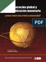 La recuperación global y la normalización monetaria- cómo evitar una crónica anunciada