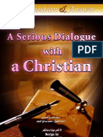 A Serious Dialogue With a Christian