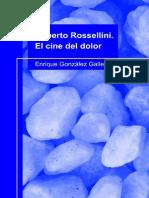 Roberto Rossellini El Cine Del Dolor