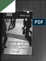 AGIER, Michel. Antropologia da cidade. Lugares, situações, movimentos