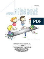 Proiect Educational in cadrul programului Kalokagathia
