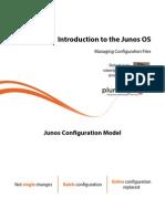 4 Junos Os Intro m4 Managing Config Files Slides