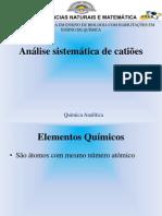 Analise sistematica de catiões