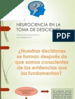 Neurociencia en La Toma de Desiciones