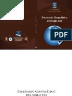 Vargas Julian - Escenario Geopolitico Del Siglo XXI - Bogota - ESDEGUE - 2012