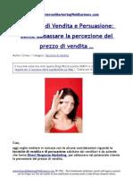 Tecniche Di Vendita e Persuasione Come Abbassare La Percezione Del Prezzo Di Vendita