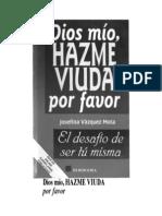 Vasquez Mota Josefina - Dios Mio Hazme Viuda Por Favor