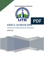 Caso La Selva Cafe (Diego Vaca)