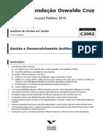 Fgv 2010 Fiocruz Analista de Gestao Em Saude Gestao e Desenvolvimento Institucional Prova