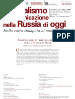 GIORNALISMO E COMUNICAZIONE NELLA RUSSIA DI OGGI. Milano.