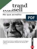 Bertrand Russel - No Que Acredito