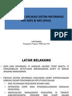 SISTEM INFORMASI HIV-AIDS (SIHA), 2 JAN 2013.ppt