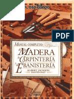 Manual Completo de La Madera La Carpinteria y La Ebanisteria - Albert Jackson y David Day