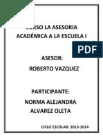 Productos de Curso. La Asesoria Academica a La Escuela i