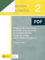 Programa de Tratamiento en Prision Para Agresores en El Ambito Familiar Grupo de Trabajo Sobre Violencia de Genero