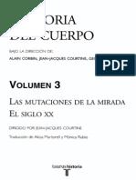 COURTINE. Historia Del Cuerpo. Volumen 3 - Las Mutaciones de La Mirada. El Siglo XX