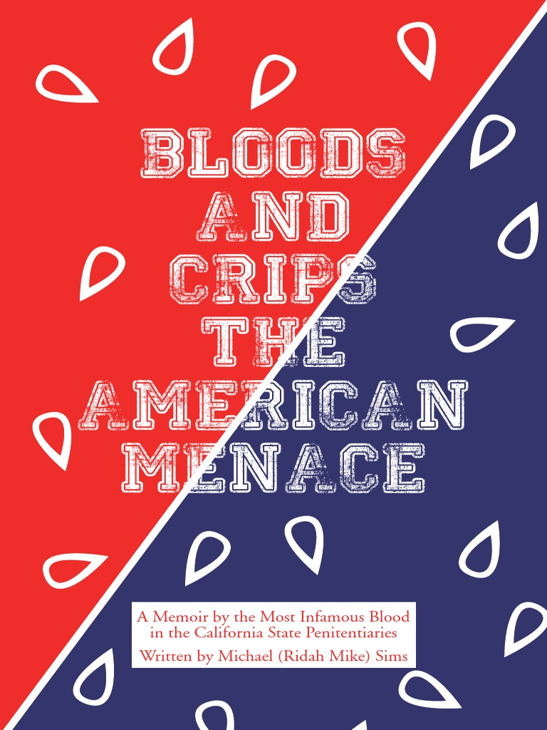 Bloods and Crips - The American Menace   Gang Activity   Crimes