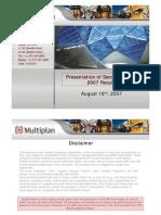 Multiplan Presentation 2Q07 Eng