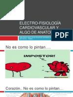 Electro-Fisiología cardiovascular y algo de anatomía