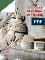 2014 DONATO La Piazza Di Messina 1939-1943