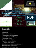 Fisica Moderna, Las transformaciones de Lorentz. Relatividad especial. Dilatación del tiempo y contracción de las longitudes