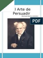 Schopenhauer Arthur - El Arte de Persuadir