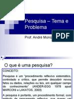 Aula_5_-_Pesquisa_-_Tema_e_Problema