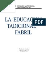 La educación Tradicional Fabril