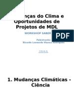 """Palestra """"Mudanças Climáticas e oportunidades em projetos MDL"""" - II Fórum da Terra"""