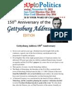 Wake Up to Politics - November 19, 2013 - 150th Anniversary of the Gettysburg Address Edition