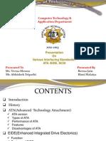 Presentation On Various Interfacing Standards:-ATA /EIDE, SCSI