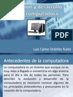 desarrolloyevoluciondelacomputadora-120129204551-phpapp01