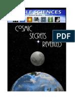 Cosmic Secrets Revealed