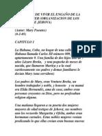 CÓMO DEJÉ DE VIVIR EL ENGAÑO DE LA WATCHTOWER (ORGANIZACIÓN DE LOS TESTIGOS DE JEHOVÁ) - Mary Fuentes