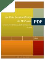 He Visto La Humillacion de Mi Pueblo. de Wit, Hans