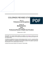 Colorado Revised Statutes (CRS 12 36) Title 12 Article 36 and Article 36.5 Professions and Occupations, Medical Practice, Professional Review of Health Care Providers
