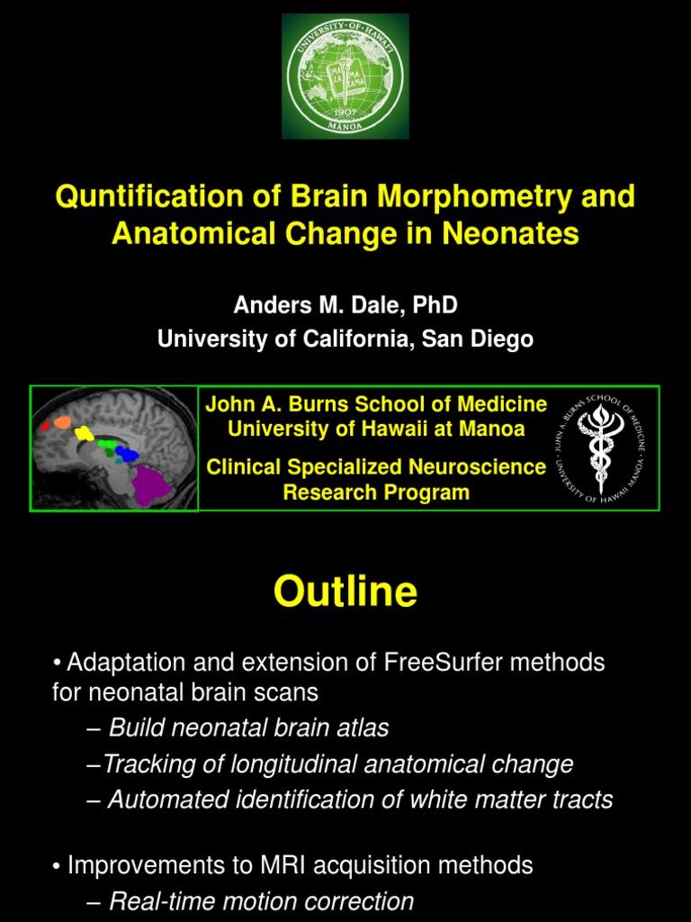 Quntification Of Brain Morphometry And Anatomical Change In Neonates