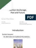 Suction Anchorage Presentation
