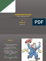 Canadian Sales First Quarter 2014